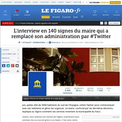 L'interview en 140 signes du maire qui a remplacé son administration par #Twitter