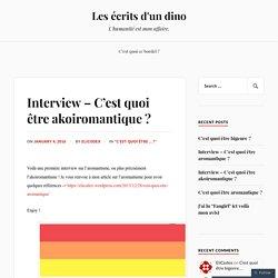 Interview – C'est quoi être akoiromantique ? – Les écrits d'un dino