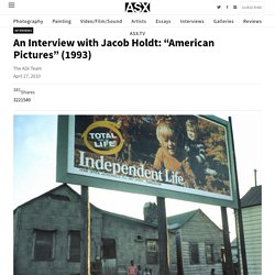 "An Interview with Jacob Holdt: ""American Pictures"" (1993)"