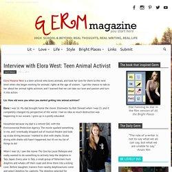 Interview with Elora West: Teen Animal Activist