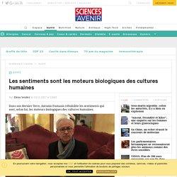 Interview de Antonio Damasio sur les sentiments
