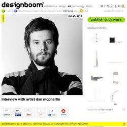 interview with artist dan mcpharlin