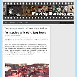 An interview with artist Sergi Brosa