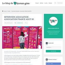 Interview Association : Association FRANCE ADOT 95