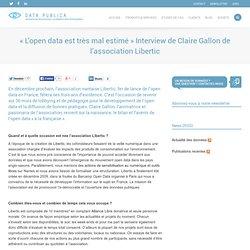 «L'open data est très mal estimé» Interview de Claire Gallon de l'association Libertic