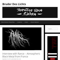Interview with Rance - Atmospheric Black Metal from France - Bruder Des Lichts