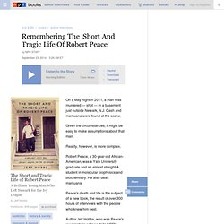 Interview: Jeff Hobbs, Author Of 'The Short And Tragic Life Of Robert Peace'