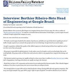 Interview: Berthier Ribeiro-Neto Head of Engineering at Google B