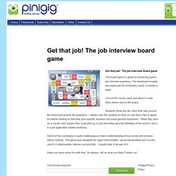 Get that job! Job interview board game for eslPinigig