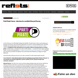 Parti Pirate France : interview du candidat Edouard Ducray