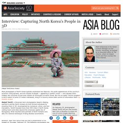 Interview: Capturing North Korea's People in 3D