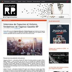 Interview de Capucine et Victoire, fondatrices de l'agence Gazette RP