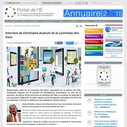 Interview de Christophe Audouin de la Lyonnaise des Eaux