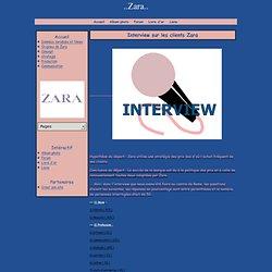 Interview sur les clients Zara - ..Zara..