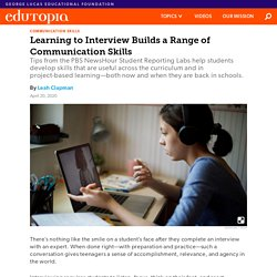 Learning to Interview Helps High School Students Build Communication Skills