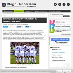 Interview : le community management de l'Olympique Lyonnais