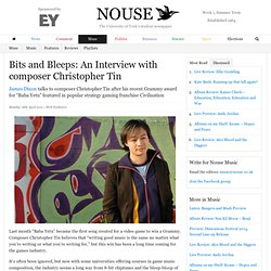 Bits and Bleeps: An Interview with composer Christopher Tin