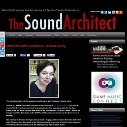 Interview with Composer, Jessica Curry