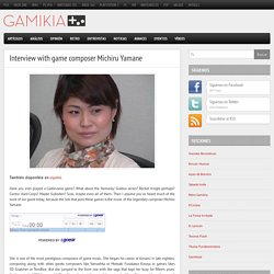 Interview with game composer Michiru Yamane