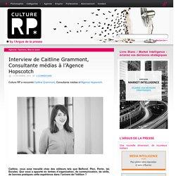 Interview de Caitline Grammont, Consultante médias à l'Agence Hopscotch