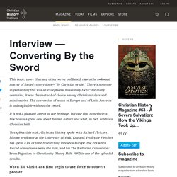Interview — Converting By the Sword