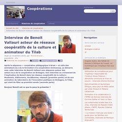 Interview de Benoit Vallauri acteur de réseaux coopératifs de la culture et animateur du Tilab