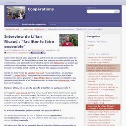 """Interview de Lilian Ricaud : """"faciliter le faire ensemble"""" - Coopérations"""
