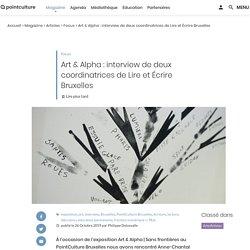 Art & Alpha : interview de deux coordinatrices de Lire et Écrire Bruxelles