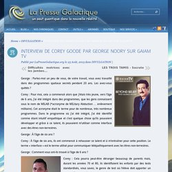 INTERVIEW DE COREY GOODE PAR GEORGE NOORY SUR GAIAM TV