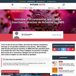 Interview d'un coronavirus, avec Franck Courchamp, directeur de recherche au CNRS