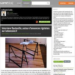 Interview Dauteuille, auteur d'annonces rigolotes sur Leboncoin.fr - Le Blog de Fumble
