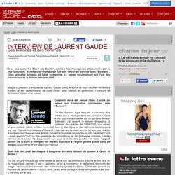 INTERVIEW DE LAURENT GAUDE