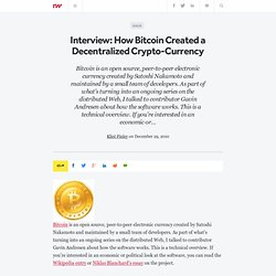 Interview: How Bitcoin Created a Decentralized Crypto-Currency