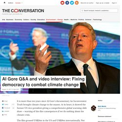 Al Gore Q&A and video interview: Fixing democracy to combat climate change
