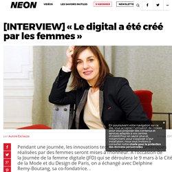 [INTERVIEW] «Le digital a été créé par les femmes» – NEON