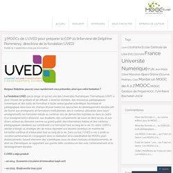 3 MOOCs de L'UVED pour préparer la COP 21 (interview de Delphine Pommeray, directrice de la fondation UVED)