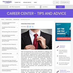 Interview Dress Code - Interview Tips