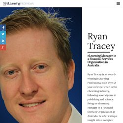 Interview with Ryan Tracey - eLearning Interviews Magazine