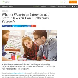 What to Wear to an Interview at a Startup