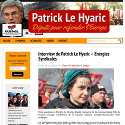 Interview de Patrick Le Hyaric – Energies Syndicales