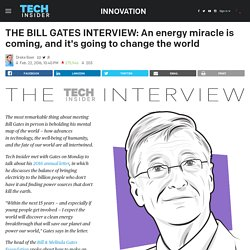 BILL GATES INTERVIEW: Energy miracle coming