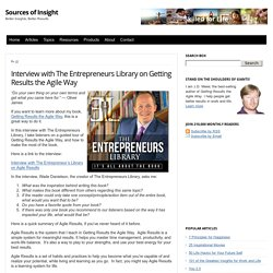Interview with The Entrepreneurs Library on Getting Results the Agile Way
