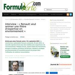 Interview : « Renault veut animer une filière d'expertise en environnement »