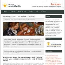 [Interview] Qu'est-ce que la charge cognitive ? – Synapses