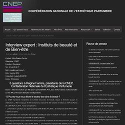 Interview expert : Instituts de beauté et de Bien-être
