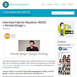 "Interview Fabrice Mauléon, MOOC ""Pensée Design"""