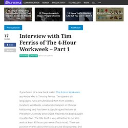 Interview with Tim Ferriss of The 4-Hour Workweek - Part 1