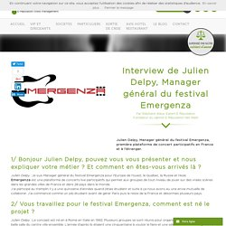 Interview de Julien Delpy, Manager du festival Emergenza
