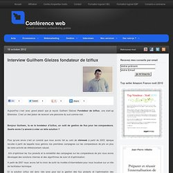Interview Guilhem Gleizes fondateur de Iziflux
