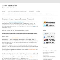 Interview – Gregory Tappero, fondateur d'Edoboard « Adobe Flex Tutorial